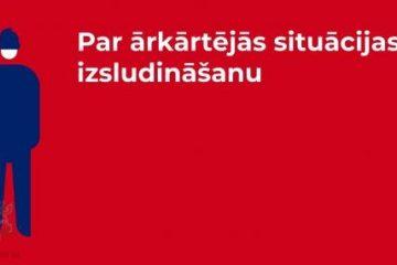 Saistībā ar COVIS-19 12.martā pieņemts lēmums par ārkārtējās situācijas izsludināšanu Latvijā